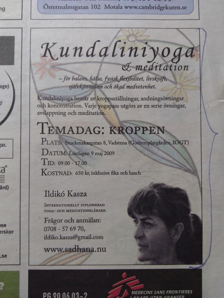 Östgötatidningen Må Bra Torsdag 26 Mars 2009 - Kundaliniyoga & meditation - för balans, hälsa, fysisk flexibilitet, livskraft, självkännedom och ökad medvetenhet.